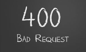Причина возникновения ошибки 400 Bad Request